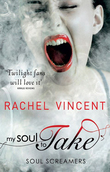 My Soul to Take (Soul Screamers, Book 1)