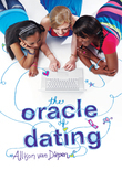 The Oracle Of Dating (An Oracle of Dating Novel, Book 1)