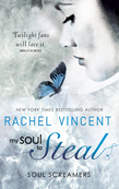 My Soul To Steal (Soul Screamers, Book 4)