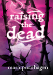 Raising The Dead (Past Midnight short story, Book 1)