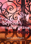 Beyond The Grave (Past Midnight, Book 3)