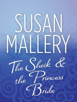 The Sheik & the Princess Bride (Mills & Boon M&B)