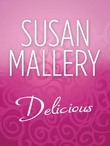Delicious (Mills & Boon M&B) (The Buchanan Saga)