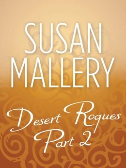 Desert Rogues Part 2 (Mills & Boon M&B)