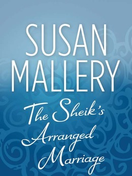 The Sheik's Arranged Marriage (Mills & Boon M&B)