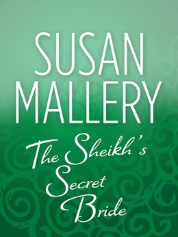 The Sheik's Secret Bride (Mills & Boon M&B)