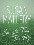 Straight From The Hip (Mills & Boon M&B) (The Lone Star Sisters)
