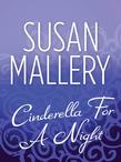 Cinderella For A Night (Mills & Boon M&B)
