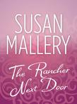 The Rancher Next Door (Mills & Boon M&B)