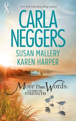 More Than Words: Stories of Strength: Close Call / Built to Last / Find the Way (Mills & Boon M&B)