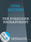 The Forbidden Enchantment (Mills & Boon Intrigue)