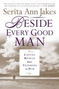 Beside Every Good Man: Loving Myself While Standing By Him