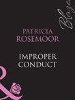 Improper Conduct (Mills & Boon Blaze) (Chicago Heat, Book 2)