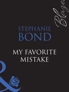 My Favorite Mistake (Mills & Boon Blaze)
