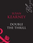 Double The Thrill (Mills & Boon Blaze)