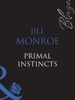 Primal Instincts (Mills & Boon Blaze) (Blush, Book 2)