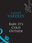 Baby, It's Cold Outside (Mills & Boon Blaze)