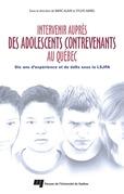 Intervenir auprès des adolescents contrevenants au Québec