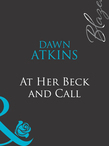 At Her Beck and Call (Mills & Boon Blaze)