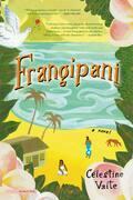 Frangipani: A Novel