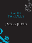 Jack and Jilted (Mills & Boon Blaze)