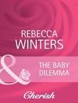 The Baby Dilemma (Mills & Boon Cherish)