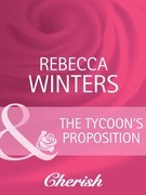 The Tycoon's Proposition (Mills & Boon Cherish) (9 to 5, Book 18)