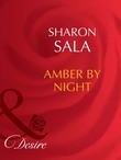 Amber By Night (Mills & Boon Desire)