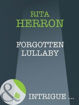 Forgotten Lullaby (Mills & Boon Intrigue) (A Memory Away..., Book 9)