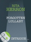 Forgotten Lullaby (Mills & Boon Intrigue) (A Memory Away..., Book 9)