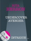 Undercover Avenger (Mills & Boon Intrigue) (Nighthawk Island, Book 4)