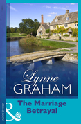 Lynne Graham - The Marriage Betrayal