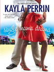 Single Mama Drama (Mills & Boon M&B)