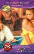 Miss Winthorpe's Elopement (Mills & Boon Historical)