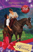 High Country Hero (Mills & Boon Historical)