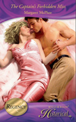 The Captain's Forbidden Miss (Mills & Boon Historical)