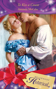 To Kiss a Count (Mills & Boon Historical)