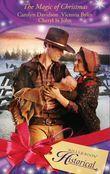 The Magic of Christmas: A Christmas Child / The Christmas Dove / A Baby Blue Christmas (Mills & Boon Historical)