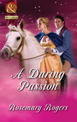 A Daring Passion (Mills & Boon Superhistorical)