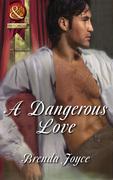 A Dangerous Love (Mills & Boon Superhistorical)