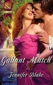 Gallant Match (Mills & Boon Superhistorical) (The Masters at Arms, Book 5)