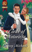 Lords of Notoriety: The Ruthless Lord Rule / The Toplofty Lord Thorpe (Mills & Boon Superhistorical)