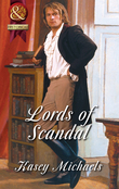 Lords of Scandal: The Beleaguered Lord Bourne / The Enterprising Lord Edward (Mills & Boon Superhistorical)