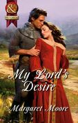 My Lord's Desire (Mills & Boon Superhistorical)