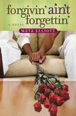 Forgivin' Ain't Forgettin'