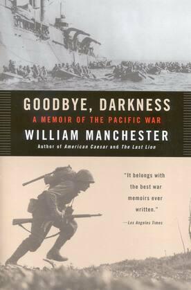 Goodbye, Darkness: A Memoir of the Pacific War