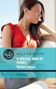A Special Kind of Family (Mills & Boon Medical)