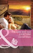 The Man Who Had Everything (Mills & Boon Cherish) (Montana, Book 17)