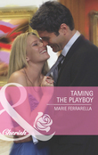 Taming the Playboy (Mills & Boon Cherish) (The Sons of Lily Moreau, Book 2)