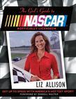 The Girl's Guide to NASCAR ?